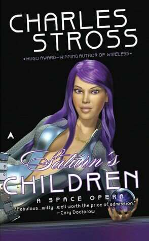 Charles Stross Saturn's Children