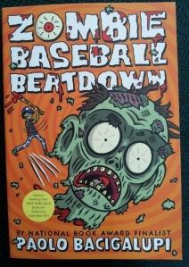 Paolo Bacigalupi Zombiie Baseball Beatdown